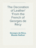 The Decoration of Leather From the French of Georges de Récy