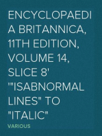 """Encyclopaedia Britannica, 11th Edition, Volume 14, Slice 8 """"Isabnormal Lines"""" to """"Italic"""""""