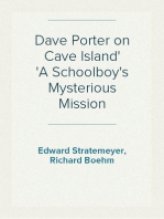 Dave Porter on Cave Island A Schoolboy's Mysterious Mission