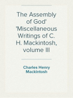 The Assembly of God Miscellaneous Writings of C. H. Mackintosh, volume III