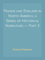 France and England in North America; a Series of Historical Narratives — Part 3