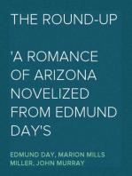The Round-Up A romance of Arizona novelized from Edmund Day's melodrama