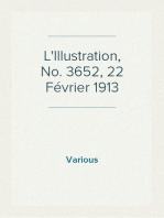 L'Illustration, No. 3652, 22 Février 1913
