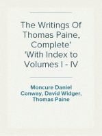 The Writings Of Thomas Paine, Complete With Index to Volumes I - IV