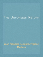 The Unforseen Return