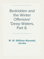 Bedridden and the Winter Offensive Deep Waters, Part 8.