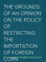 The Grounds of an Opinion on the Policy of Restricting the Importation of Foreign Corn