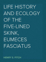 Life History and Ecology of the Five-lined Skink, Eumeces fasciatus