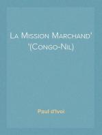 La Mission Marchand (Congo-Nil)