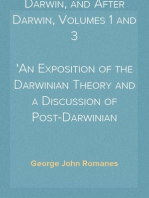 Darwin, and After Darwin, Volumes 1 and 3 An Exposition of the Darwinian Theory and a Discussion of Post-Darwinian Questions