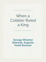 When a Cobbler Ruled a King