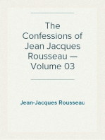 The Confessions of Jean Jacques Rousseau — Volume 03