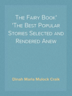 The Fairy Book The Best Popular Stories Selected and Rendered Anew