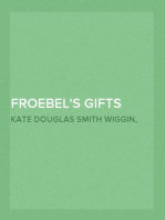 Froebel's Gifts