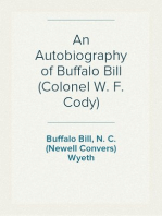 An Autobiography of Buffalo Bill (Colonel W. F. Cody)