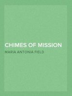 Chimes of Mission Bells; an historical sketch of California and her missions