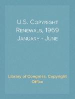 U.S. Copyright Renewals, 1969 January - June