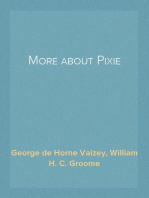 More about Pixie