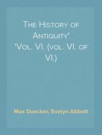 The History of Antiquity Vol. VI. (vol. VI. of VI.)