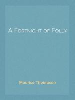 A Fortnight of Folly