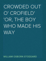 Crowded Out o' Crofield or, The Boy who made his Way