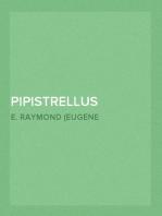 Pipistrellus cinnamomeus Miller 1902 Referred to the Genus Myotis
