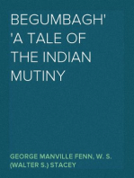 Begumbagh A Tale of the Indian Mutiny