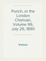 Punch, or the London Charivari, Volume 99, July 26, 1890