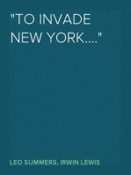 """""""To Invade New York...."""""""