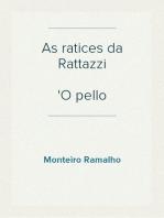 As ratices da Rattazzi O pello nacional