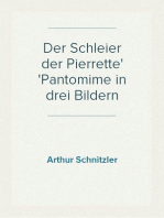 Der Schleier der Pierrette Pantomime in drei Bildern
