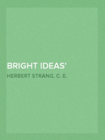 Bright Ideas A Record of Invention and Misinvention