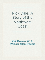 Rick Dale, A Story of the Northwest Coast