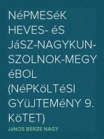 Népmesék Heves- és Jász-Nagykun-Szolnok-megyébol (Népköltési gyüjtemény 9. kötet)