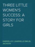 Three Little Women's Success