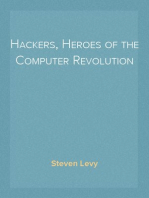 Hackers, Heroes of the Computer Revolution