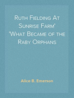 Ruth Fielding At Sunrise Farm What Became of the Raby Orphans