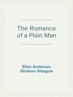 The Romance of a Plain Man