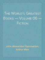 The World's Greatest Books — Volume 06 — Fiction