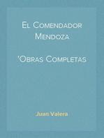 El Comendador Mendoza Obras Completas Tomo VII