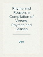 Rhyme and Reason; a Compilation of Verses, Rhymes and Senses