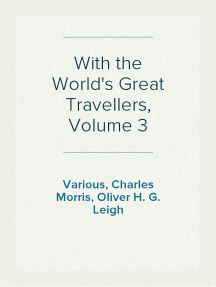 With the World's Great Travellers, Volume 3