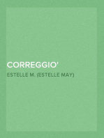 Correggio A Collection Of Fifteen Pictures And A Portrait Of The Painter With Introduction And Interpretation