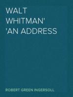 Walt Whitman An Address