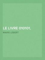 Le Livre 010101, Tome 2 (1998-2003)