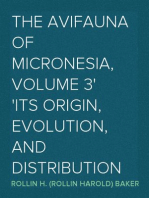 The Avifauna of Micronesia, Volume 3 Its Origin, Evolution, and Distribution