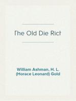 The Old Die Rich