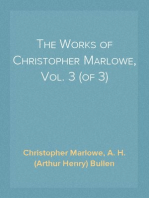 The Works of Christopher Marlowe, Vol. 3 (of 3)