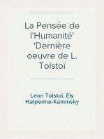 La Pensée de l'Humanité Dernière oeuvre de L. Tolstoï