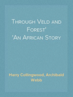 Through Veld and Forest An African Story